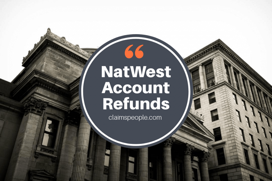 natwest packaged bank acount refunds