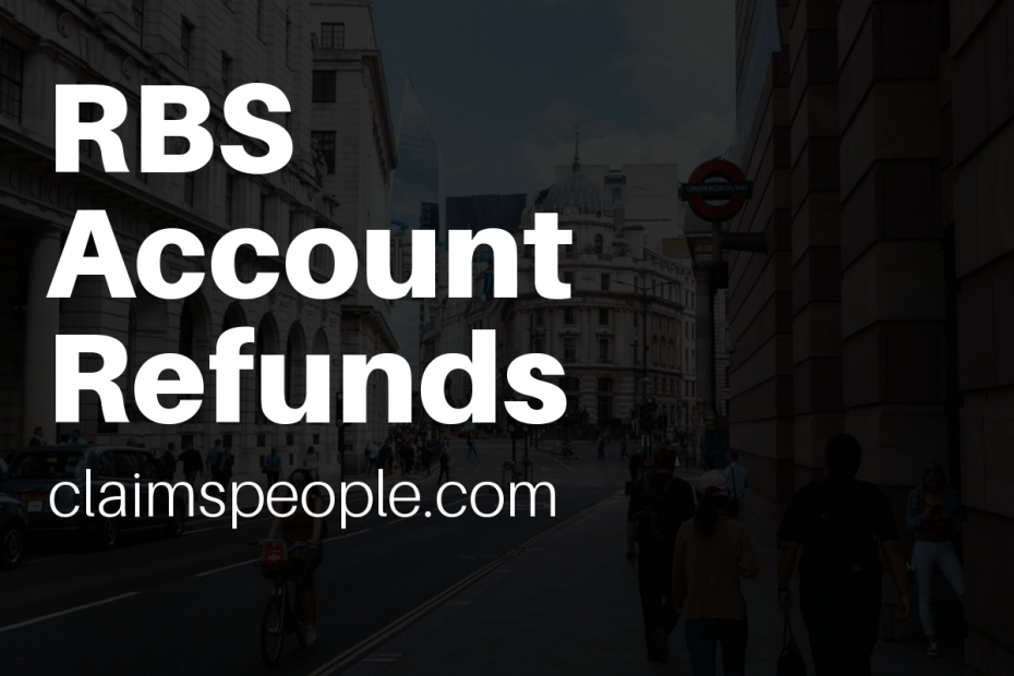 rbs packaged bank account refunds