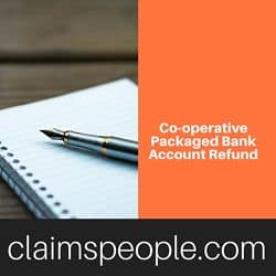 Co-operative Packaged Bank Account Refund